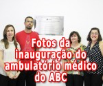 destaque_fotos_inauguracao_ambulatorio_ABC