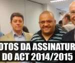 Destaque_fotos da assinatura do ACT 2014-2015