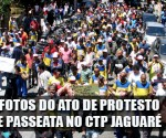 Destaque_fotos_do_ato_de_protesto_e_passeata_no_CTP_jaguare